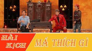 Hài Kich : Má Thích Gì - Hoài Linh - Chí Tài - Minh Dự  - Hoài Tâm - Thúy Nga -  Việt Hương