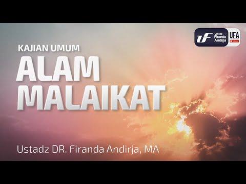 Alam Malaikat - Ustadz Dr. Firanda Andirja, Lc, M.A.
