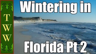 RV Travel: Wintering in Florida Pt 2 Apalachicola National Forest/Panhandle