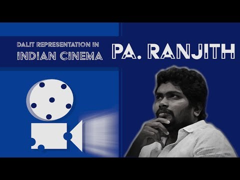 The Dalit Identity in Indian Cinema. In Conversation with Pa. Ranjith