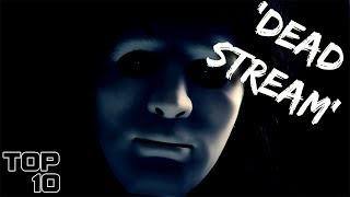 Top 10 Scariest Live Streams