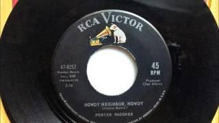 Howdy Neighbor Howdy , Porter Wagoner , 1964 Vinyl 45RPM