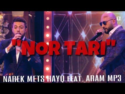 NAREK METS HAYQ ft. ARAM MP3 - NOR TARI 2019