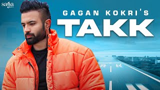 Gagan Kokri - Takk | Heartbeat | Deep Arraicha | New Punjabi Song 2020 | Saga Music