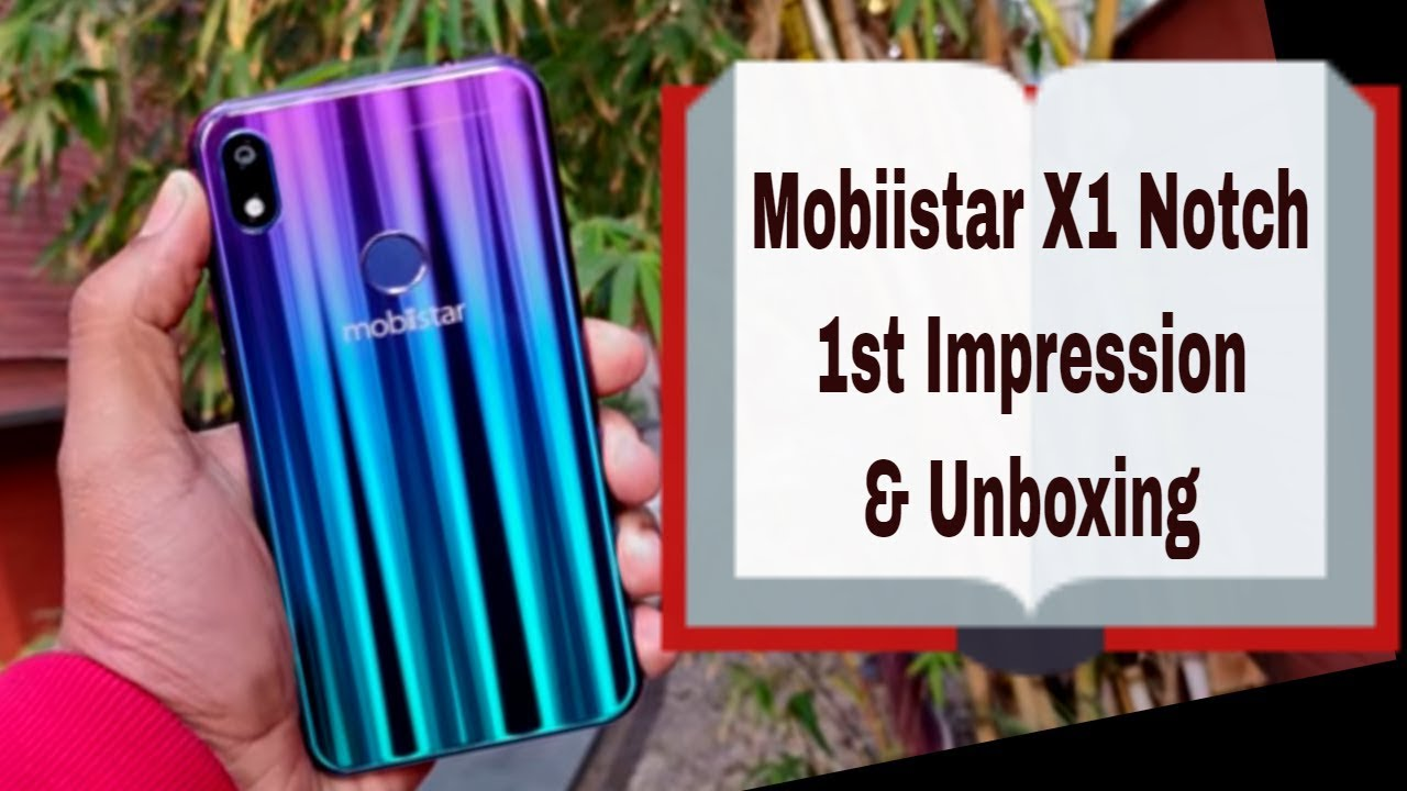 मोबीस्टार X1 नॉच: अनबॉक्सिंग और फर्स्ट लुक