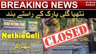 Abbottabad Lockdown ki wajha say Nathia Gali Park kay rastay band    SAMAA TV