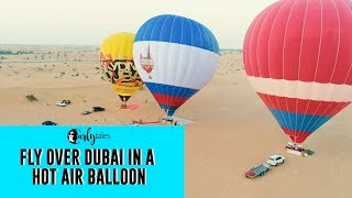 Go Hot Air Ballooning In Dubai! | Curly Tales
