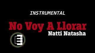 Natti Natasha   No Voy A Llorar (INSTRUMENTAL)(PISTA)