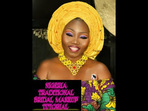 NIGERIA TRADITIONAL BRIDAL MAKEUP TUTORIAL