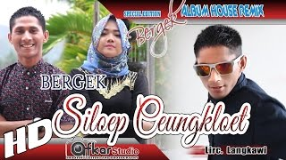 Gambar cover BERGEK - SILOEP CEUNGKLOET  ( House Remix Special Edition Boh Hate 3 ) HD Quality 2017