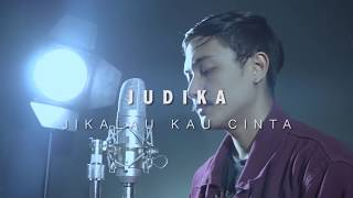 JUDIKA - JIKALAU KAU CINTA COVER BY (RAENAUFAR)