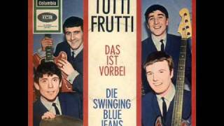 Swinging Blue Jeans - Tutti Frutti - Deutsch