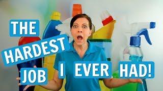 The Hardest Money I've Ever Earned - I Quit House Cleaning
