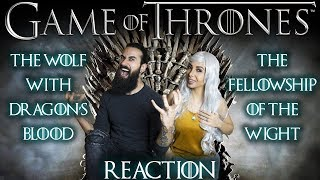 GAME OF THRONES - The Wolf With Dragon's Blood & The Fellowship Of The Wight - REACTION