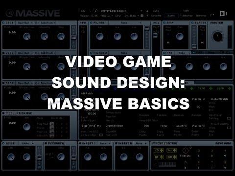 Video Game Sound Design Tutorial - Massive Basics
