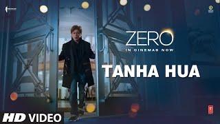 "Presenting the video song ""Tanha Hua"" from the Bollywood movie ""Zero"". The song is sung by Jyoti Nooran, Rahat Fateh Ali Khan, music composed by Nusrat Fateh Ali Khan, Tanishk Bagchi and lyrics are penned by Khwaja Parvaiz, Irshad Kamil. The film is starring Shah Rukh Khan, Anushka Sharma and Katrina Kaif and directed by Aanand L Rai.    #ShahRukhKhan #KatrinaKaifItemSong  #ZeroVideoSong ------------------------------------------------------------------------------------------------------- Film : Zero  Song - Tanha Hua Singers - Jyoti Nooran and Rahat Fateh Ali Khan. Composer – Nusrat Fateh Ali Khan/Tanishk Bagchi Written by – Khwaja Parvaiz/Irshad Kamil Published by – WOMAD Music Ltd & Oriental Star Agencies/T-Series Re- Composed and Programmed: Tanishk Bagchi  Additional Vocals: Altamash Faridi & Shadab Faridi Additional Percussions: Krishna Kishor and Team Strings programming: Ishan Chhabra Violin: Kerala Chamber Orchestra Bass Player: Napier Peter Naveen Guitar - Mayuk Sarkar and Keba Jeremiah  Mandolin & Tumbi: Tapas Roy Harmonium: Firoz Shah Dholak & Tabla: Vajid Ali Chandwani Sarangi: Dilshad Khan Dubbing engineer: Rahul M Sharma (Mumbai) Mani Ratnam (Chennai) Songs Mixed And Mastered By Eric Pillai@Future Sound Of Bombay Mix Assistant Engineers - Michael Edwin Pillai ------------------------------------------------------------------------------------------------------- Enjoy & stay connected with us! ► Subscribe to T-Series: http://bit.ly/TSeriesYouTube ► Like us on Facebook: https://www.facebook.com/tseriesmusic ► Follow us on Twitter: https://twitter.com/tseries ► Follow us on Instagram: http://bit.ly/InstagramTseries"