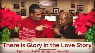 Most Powerful Love Stories-There is Glory in the Love Story