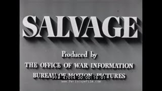 WORLD WAR II  RUBBER & METAL SALVAGE & SCRAP DRIVE PROMOTIONAL MOVIE 47014