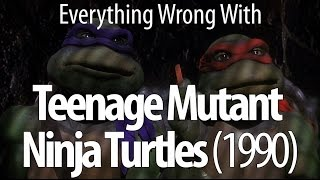 Everything Wrong With Teenage Mutant Ninja Turtles (1990)