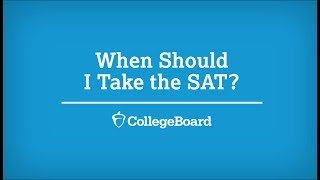 When to Take the SAT