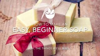 Easy, Basic Beginner Soap