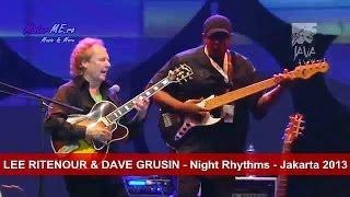 LEE RITENOUR & DAVE GRUSIN - Night Rhythms - Jakarta 2013
