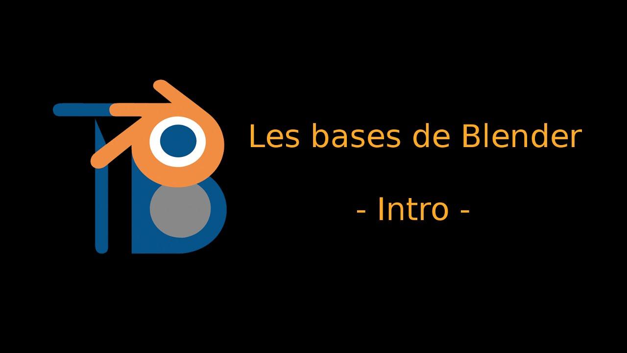 01. Les bases de Blender - Intro