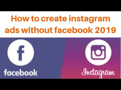 How to create instagram ads without facebook 2019