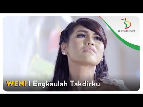 Weni Engkaulah Takdirku Official Video Clip