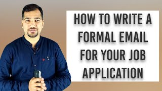 How to Write a Formal Email for Your Job Application | Job Application | Professional Email Writing