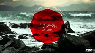 Paulie Garand Feat. Rest   Du S Větrem (Prod. ODD)