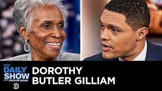 Dorothy Butler Gilliam - Why the Media Is More Important Than Ever | The Daily Show