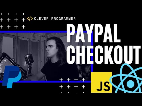 🔴 Getting Started with Online Payments: Building a PayPal Checkout with ReactJS (For Beginners)