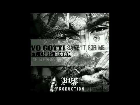 Yo Gotti - Save it for me Ft. Chris Brown instrumental.