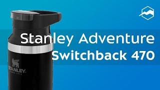 Термостакан Stanley Adventure Switchback. Обзор