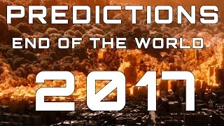 Predictions on the end of the world in 2017