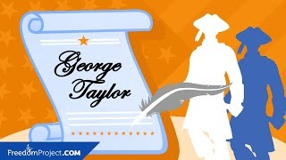 George Taylor | Declaration of Independence
