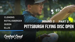 2020 Pittsburgh Flying Disc Open - Round 2 Part 2 - Clemons, Rothlisberger, Queen, Ellis