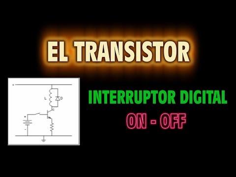 El Transistor como Interruptor Digital - ON - OFF