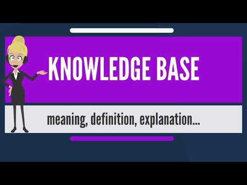 What is KNOWLEDGE BASE? What does KNOWLEDGE BASE mean? KNOWLEDGE BASE meaning & explanation