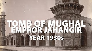 preview picture of video 'Lahore in 1930 [Jehangir Tomb]'