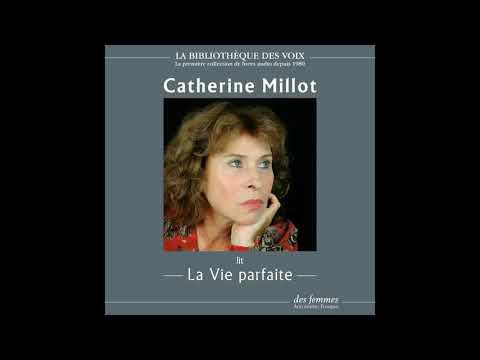 Vidéo de Catherine Millot