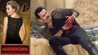 Amar A Muerte   Capitulo 76: La Vida Del Alacrán En Peligro   Televisa