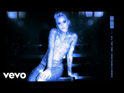 Zara Larsson - All The Time (Don Diablo Remix) video