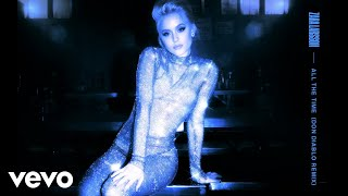 Zara Larsson - All the Time (Don Diablo Remix - Audio)