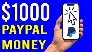 Earn $1000 in Free PayPal Money Super Duper Fast! [2021]