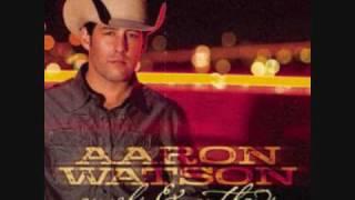 Aaron Watson - Whiskey On The Fire