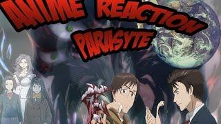 Anime Reaction #1 Parasyte