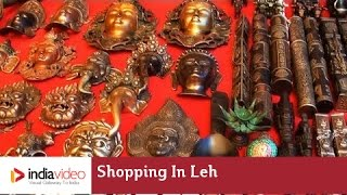Shopping in Leh  - Old Tibetan Refugee Market