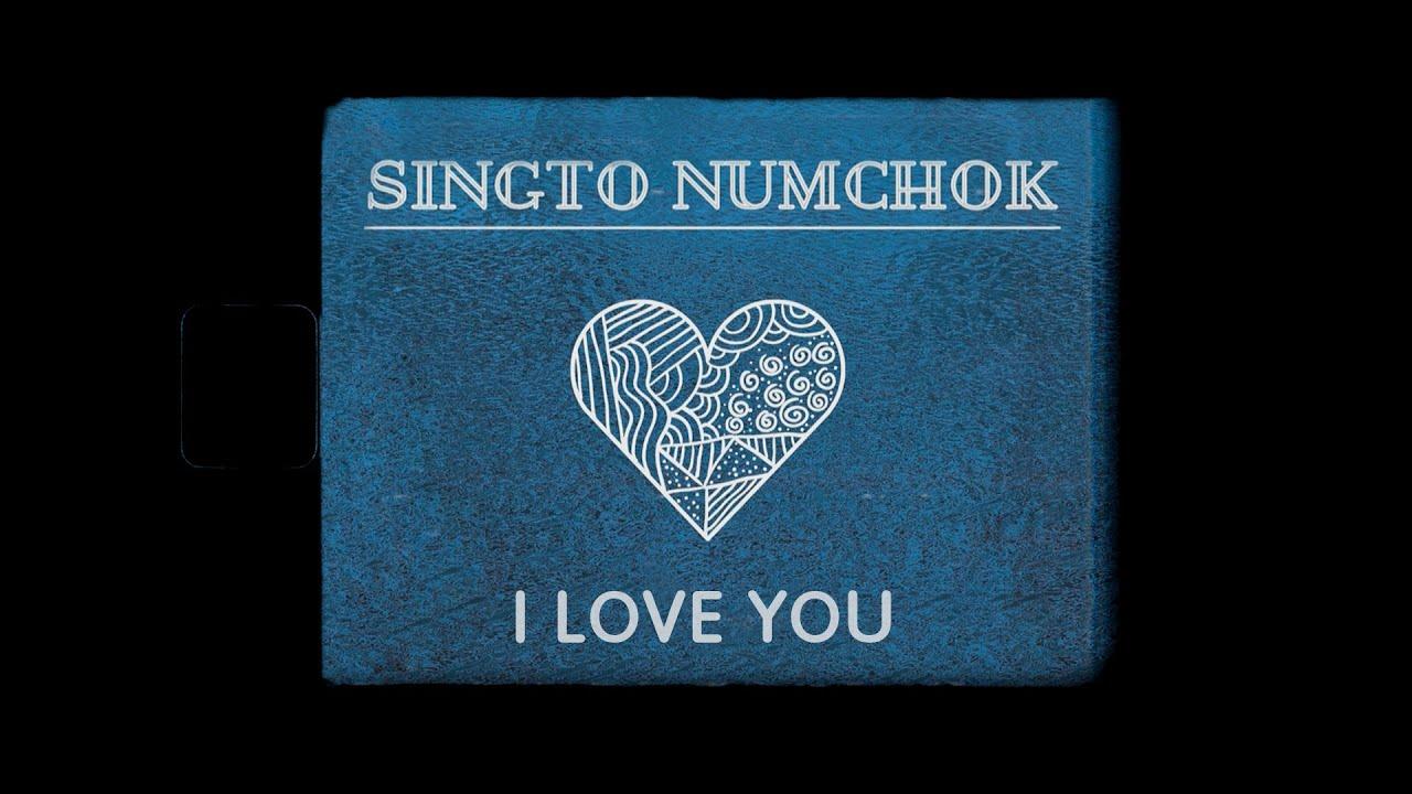 Lirik Lagu I Love You - Singto Numchok dan Terjemahan